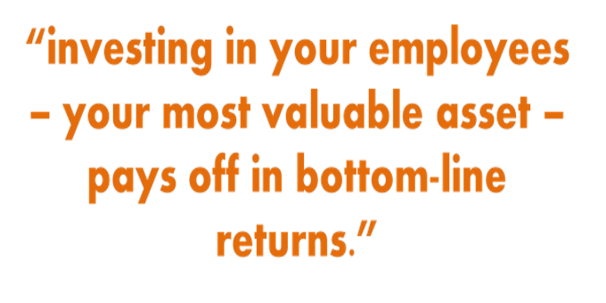 Inspirational quote about investing in employees.