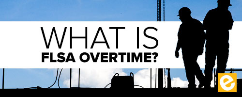 what is flsa overtime